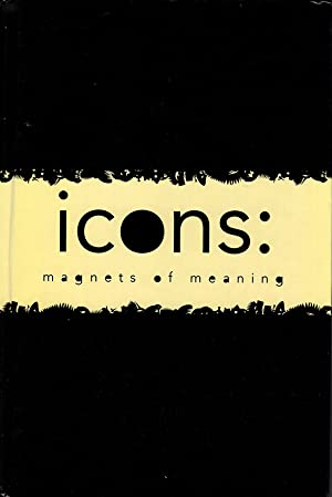 Icons: Magnets of Meaning: Betsky, Aaron (editor)