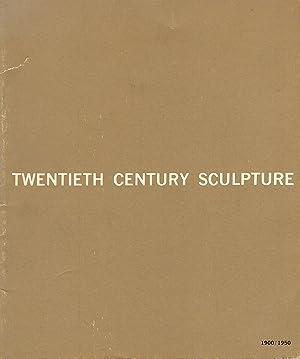 Twentieth Century Sculpture 1900-1950 (October 2-24, 1965,: Coplans, John