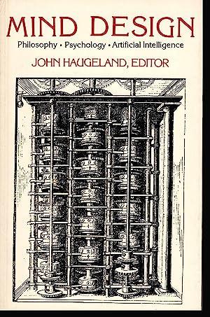Mind Design: Philosophy, Psychology, and Artificial Intelligence: Haugeland, John (editor)