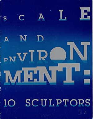Scale and Environment: 10 Sculptors