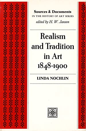 Realism and Tradition in Art 1848-1900: Nochlin, Linda