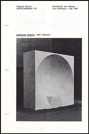Matrix/Berkeley 107: Doug Hollis (February-May 1987, Gallery: Lewallen, Constance