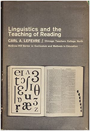 Linguistics and the teaching of reading: Lefevre, Carl A