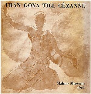 Fran Goya Till Cezanne: Masterverk fran Nationalmuseum: Lindhagen, Nils