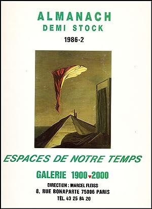Almanach: Demi Stock. 1986-2: Espaces De Notre: Fleiss, Marcel; Galerie