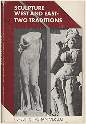 Sculpture, West and East: Two Traditions
