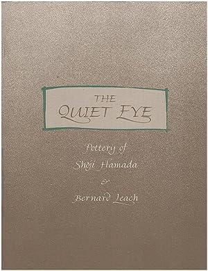 The Quiet Eye: Pottery of Shoji Hamada: Hamada, Shoji; Leach,