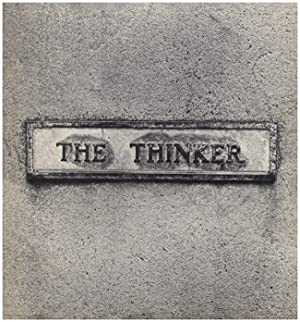 The Thinker: Photography and Concept by Lewis C. Thomas
