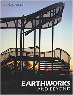 Earthworks and Beyond: Contemporary Art in the Landscape (Expanded Edition)