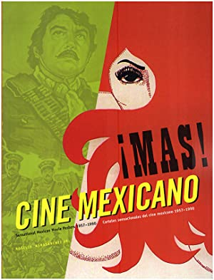 Mas Cine Mexicano / More Mexican Films: Sensational Mexican Movie Posters 1957-1990 (Bilingual Ed...