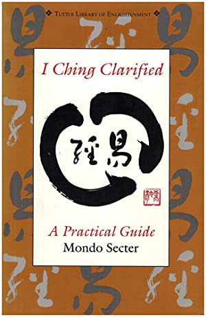 I Ching Clarified (Tuttle Library of Enlightenment)