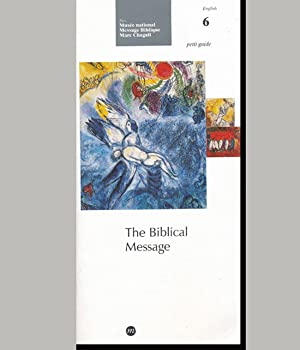 The Biblical Message (Volume 6 of Petit: Musee national Message