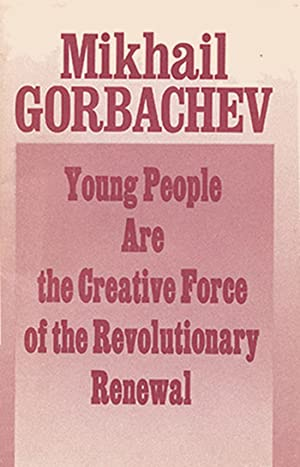 Young People are the Creative Force of the Revolutionary Renewal