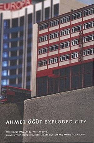 Ahmet Ogut: Exploded City (Matrix 231, Berkeley: Thomas, Elizabeth