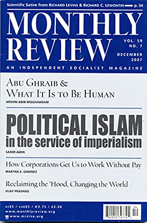 Monthly Review: An Independent Socialist Magazine (Vol 59, No. 7, December 2007)