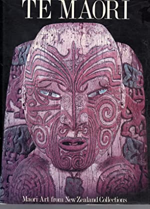 Te Maori. Maori Art from New Zealand Collections