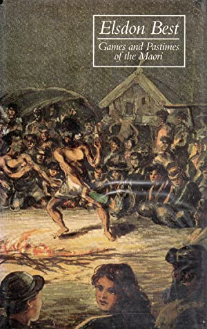 Games and Pastimes of the Maori