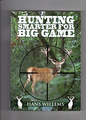 Hunting Smarter for Big Game