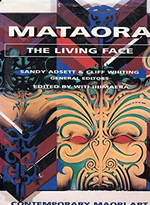 Mataora The Living Face Contemporary Maori Art