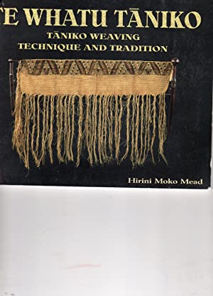 Te Whatu Taniko. Taniko Weaving Technique and Tradition