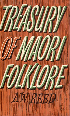 Treasury of Maori Folklore