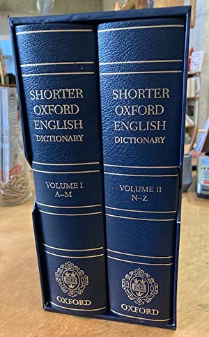 Shorter Oxford English Dictionary on Historical Principles Deluxe Sixth Edition