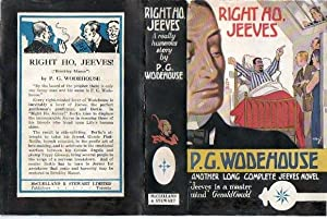 Right Ho Jeeves: P g Wodehouse
