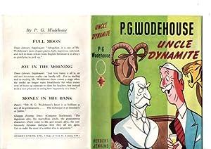 Uncle Dynamite: P G Wodehouse