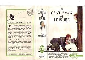 A Gentleman of Leisure: P G Wodehouse