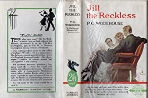 Jill the Reckless: P G Wodehouse