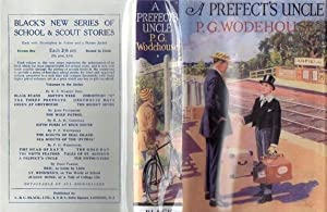 A Prefects Uncle: P G Wodehouse