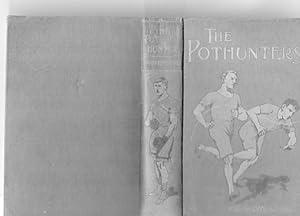 The Pothunters: P G Wodehouse