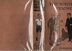 The White Feather: P G Wodehouse