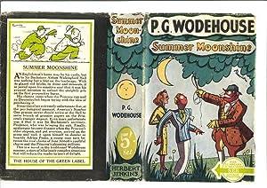 SUMMER MOONSHINE: P G WODEHOUSE