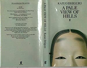 A Pale View of the Hills: Kazuo Ishiguro