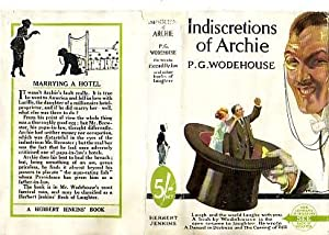 Indiscretions of Archie: P g wodehouse