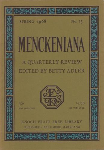 Menckeniana: A Quarterly Review (41 issues): Betty Adler and Charles A. Fecher, eds.