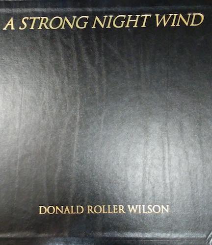 A Strong Night Wind: Wilson, Donald Roller