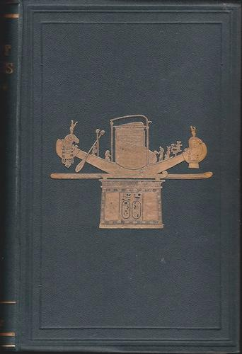 The MAnners and Customs of the Ancient Egyptians (Volumes 1, 2, & 3): Wilkinson, Sir J. Gardner