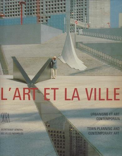 L'Art Et La Villa: Urbanisme et Art Contemporain: Duby, Georges, Ed.