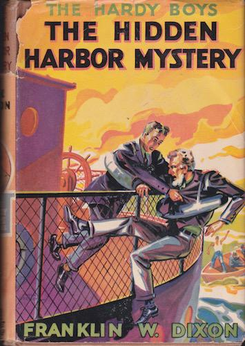 Hardy Boys Mystery Stories - The Hidden Harbor Mystery: Dixon, Franklin W.
