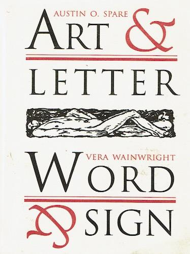 Art and Letter: Word and Sign: Spare, Austin O. and Wainwright, Vera