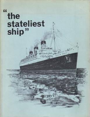 """""""The Stateliest Ship"""": Queen Mary: Steamship Historical Society of America"""