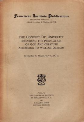 The Concept of Univocity Regarding the Predication of God and Creature according to William Ockham:...