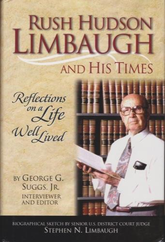 Rush Hudson Limbaugh and His Times: Suggs, Jr.