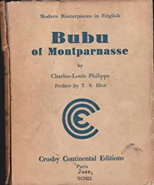 Bubu of Montparnasse: Philippe, Charles-Louis; Vail Laurence (transl.) (with preface by T.S. Eliot)
