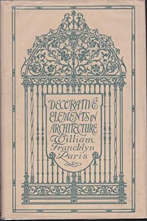 Decorative Elements in Architecture: Random Observations on the Eternal Fitness of Things From a ...
