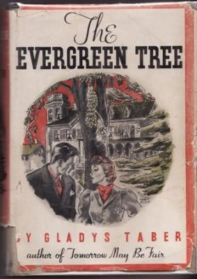 The Evergreen Tree: Taber, Gladys