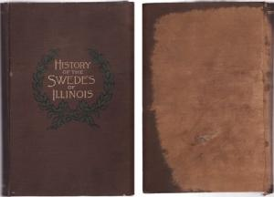History of the Swedes of Illinois Volumes 1-3: Olson, Ernst W. (Editor)