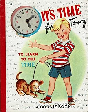 It's Time for Tommy to Learn to Tell Time: Samuel Lowe Company